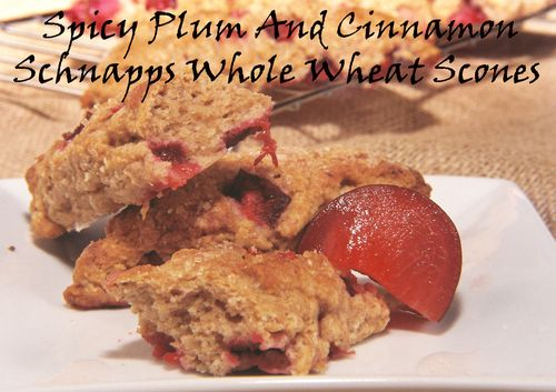 Spicy Plum And Cinnamon Schnapps Whole Wheat Scones 4 copy
