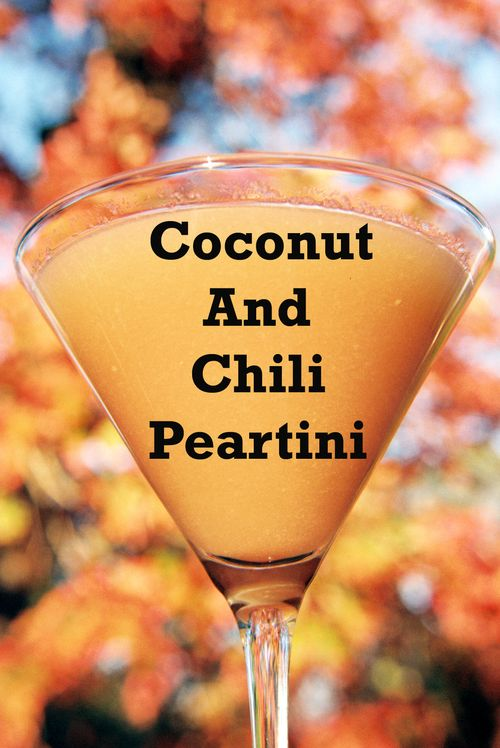 Coconut And Chili Peartini 2 copy